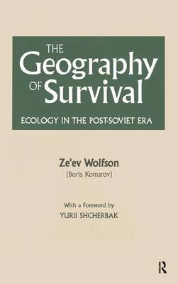 The Geography of Survival: Ecology in the Post-Soviet Era
