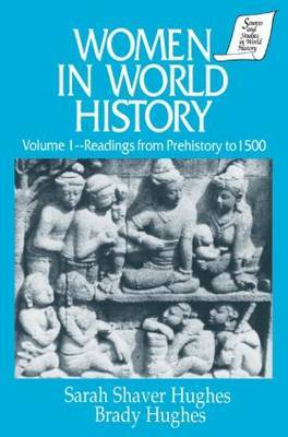 Women in World History: Volume 1: Readings from Prehistory to 1500