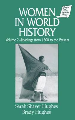 Women in World History: Volume 2: Readings from 1500 to the Present