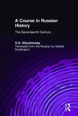 A Course in Russian History: The Seventeenth Century