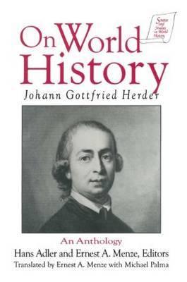 Johann Gottfried Herder on World History: An Anthology