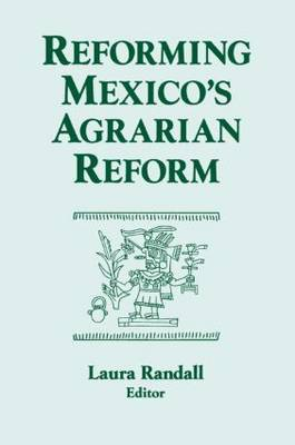 Reforming Mexico's Agrarian Reform