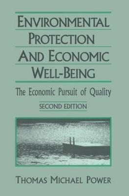 Economic Development and Environmental Protection: Economic Pursuit of Quality