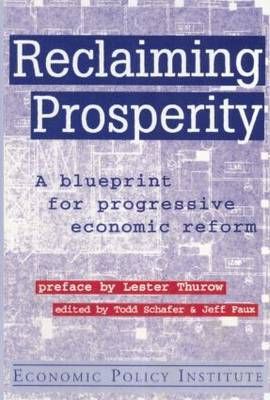 Reclaiming Prosperity: A Blueprint for Progressive Economic Policy