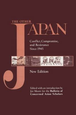 The Other Japan: Democratic Promise Versus Capitalist Efficiency, 1945 to the Present