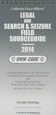 California Peace Officers' Legal and Search & Seizure Field Sourceguide
