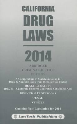 California Drug Laws: Criminal Justice Edition