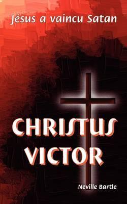 Christus Victor: Jesus a Vaincu Satan
