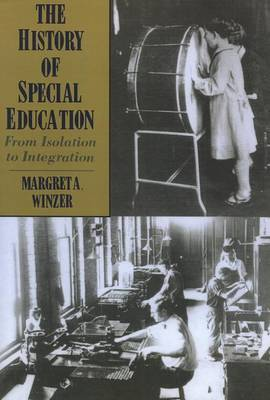 The History of Special Education - from Isolation to Integration