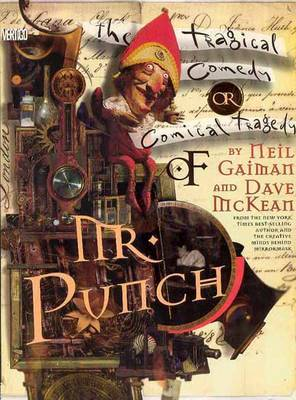 The Tragical Comedy or Comical Tragedy of Mr Punch: A Romance