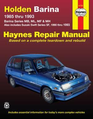 Holden Barina Australian Automotive Repair Manual: 1985 to 1993