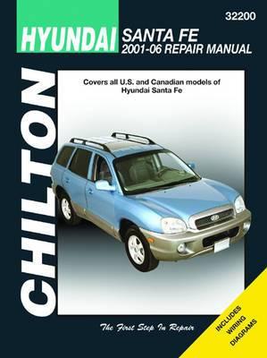 Hyundai Santa Fe Automotive Repair Manual: 01-06