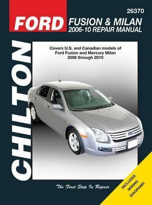 Ford Fusion/Mercury Milan Repair Manual: 2006-2010