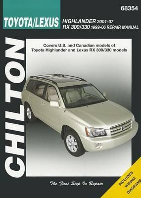 Toyota Highlander & Lexus Rx-330 99-07 (Chilton)