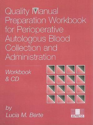 Quality Manual Preparation Workbook for Perioperative Autologous Blood Collection and Administration