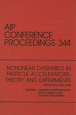 Nonlinear Dynamics in Particle Accelerators: Theory and Experiments