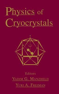 Physics of Cryocrystals
