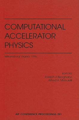 Computational Accelerator Physics: v. 391