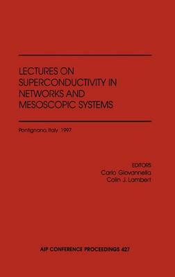 Superconductivity in Networks and Mesoscopic Systems