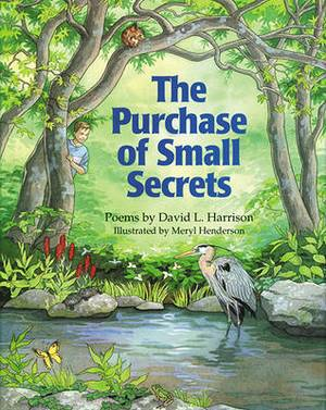 The Purchase of Small Secrets: Poems