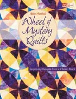 Wheel of Mystery Quilts