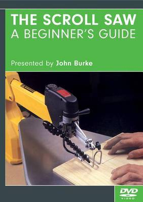 The Scroll Saw: A Beginner's Guide - DVD