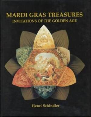 Mardi Gras Treasures: Invitations of the Golden Age
