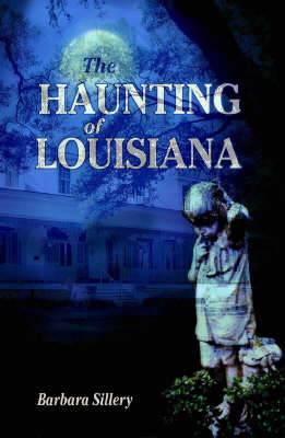 Haunting of Louisiana, The