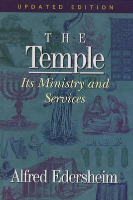 The Temple: Its Ministry and Services