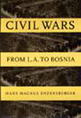 Civil Wars: From La to Bosnia