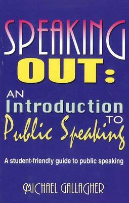 Speaking Out: A Student-Friendly Guide to Public Speaking