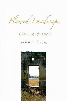 Flawed Landscape: Poems 1987-2008