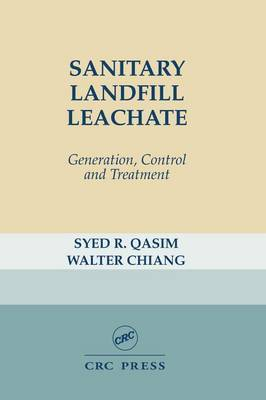 Sanitary Landfill Leachate: Generation, Control and Treatment