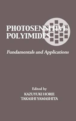 Photosensitive Polyimides: Fundamentals and Applications