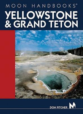 Yellowstone, Grand Teton