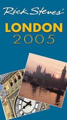 Rick Steves' London: 2005