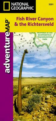 Fish River Canyon & the Richtersveld, South Africa, Namibia: Travel Maps International Adventure Map