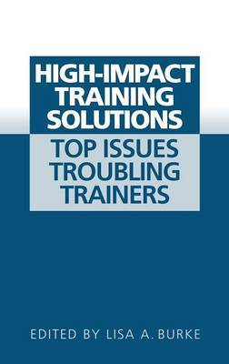 High-Impact Training Solutions: Top Issues Troubling Trainers