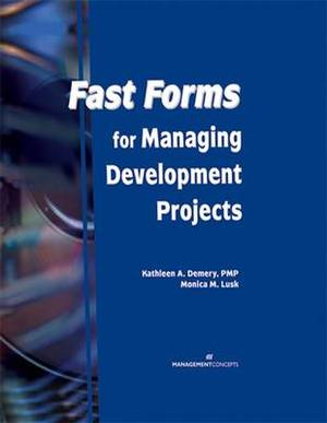 Fast Forms for Managing Development Projects