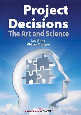 Project Decisions: The Art and Science