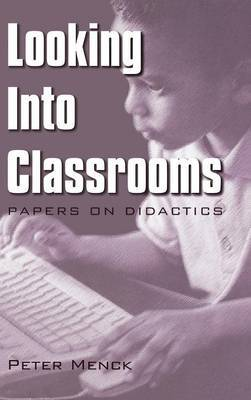 Looking into Classrooms: Papers on Didactics