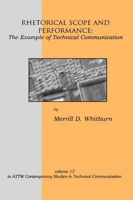 Rhetorical Scope and Performance: The Example of Technical Communication