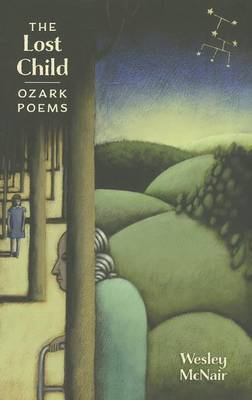 The Lost Child: Ozark Poems
