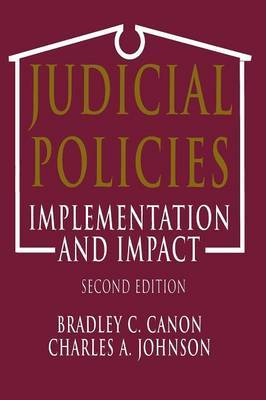 Judicial Policies: Implementation and Impact