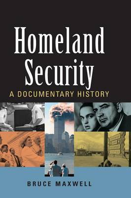 Homeland Security: A Documentary History