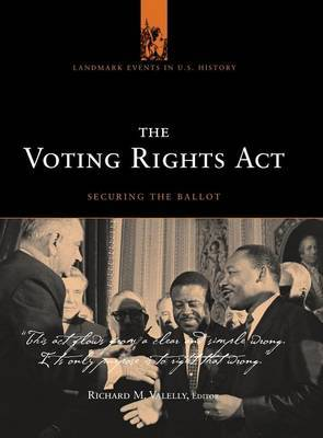 Voting Rights Act: Securing the Right to Vote