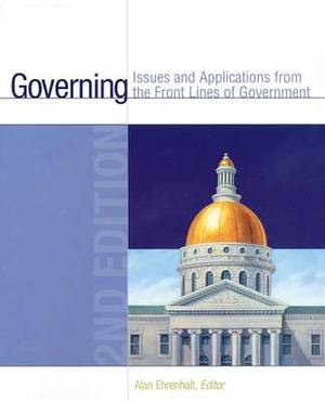 Governing: Issues and Applications from the Front Lines of Government