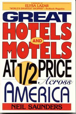 Great Hotels and Motels at Half Price Across America
