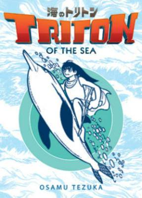 Triton of the Sea: Volume 2: (Manga)