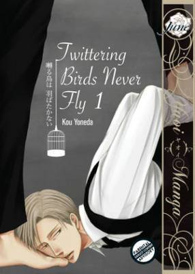 Twittering Birds Never Fly: Volume 1: (Yaoi Manga)